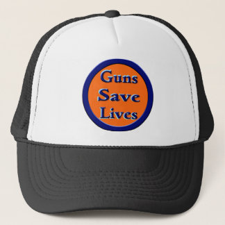 Guns Save Lives Trucker Hat