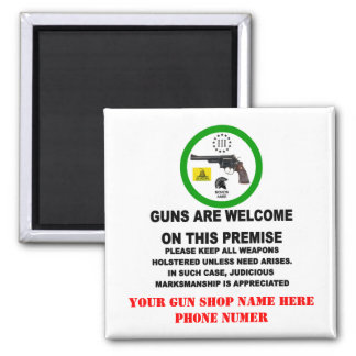 GUNS WELCOME 2 INCH SQUARE MAGNET