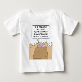 Guru: after enlightenment, it's all downhill. baby T-Shirt