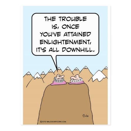 Guru: after enlightenment, it's all downhill. postcard