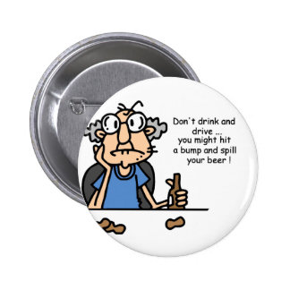 Gus on Drinking and Driving 2 Inch Round Button