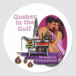 Gusher in the Gulf #2 Classic Round Sticker