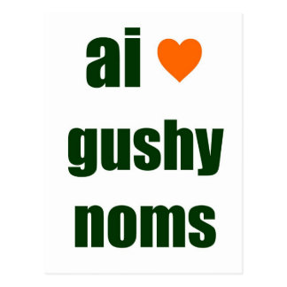 Gushy Noms Postcard