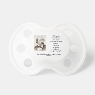 Gustave Flaubert Inventions True Poetry Science Pacifier
