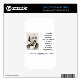 Gustave Flaubert Inventions True Poetry Science Skins For iPod Touch 4G