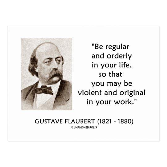Gustave Flaubert Violent Original In Your Work Postcard