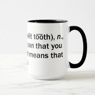 Gusto por lo dulce taza