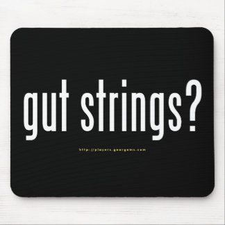 """gut strings?"" mouse pad"