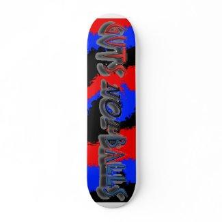 Guts Not Balls Skateboard skateboard