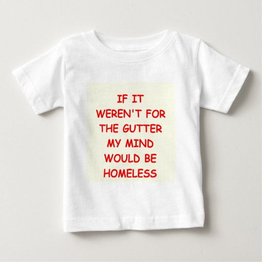 GUTTER.png Baby T-Shirt