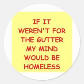 GUTTER.png Classic Round Sticker