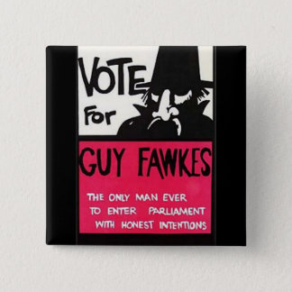 Guy Fawkes campaign Button