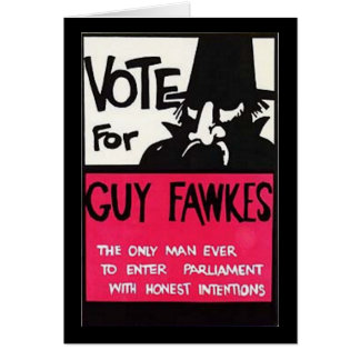 Guy Fawkes campaign Greeting Card