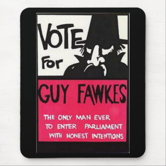 Guy Fawkes campaign Mouse Pad