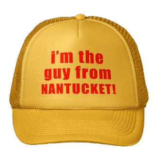 Guy From Nantucket Hat