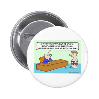 Guy in underwear is out of compliance 2 inch round button