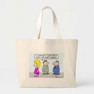 Guy inherited deficit from wife's first husband. large tote bag