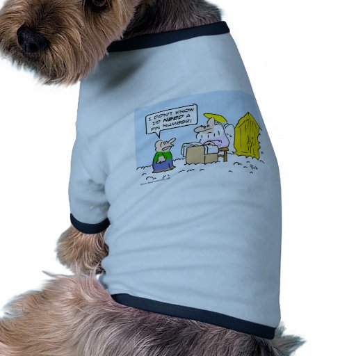 Guy needs pin number to get into heaven. pet t shirt