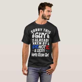 Guy Taken By Psychotic Puerto Rican Girl Tshirt