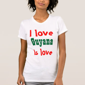 Guyana is love T-Shirt