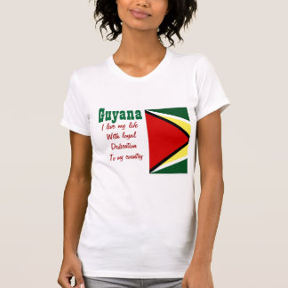 Guyana-loyalty to my country t-shirts