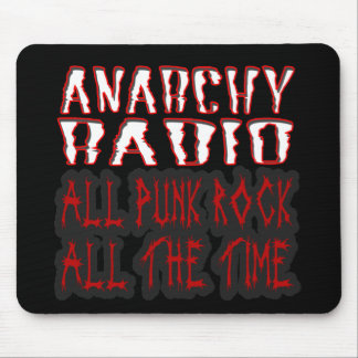 guys girls ANARCHY RADIO all punk all the time Mouse Pad