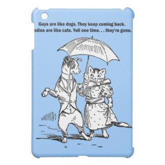 Guys Like Dogs - Cats Like Ladies Humor iPad Mini Case