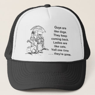 Guys Like Dogs - Cats Like Ladies Humor Trucker Hat