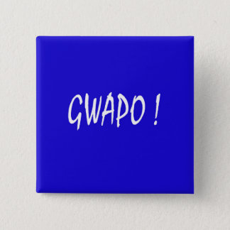 gwapo text handsome Tagalog filipino cebuano Button