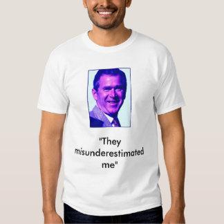 GWB Misunderestimated T-shirt