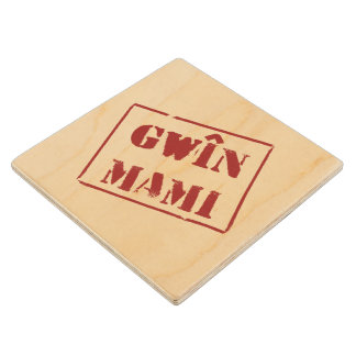 Gwin Mami (Welsh) Wood Coaster