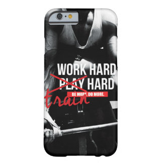 Gym and Fitness Motivation - Bodybuilding, Lifting Barely There iPhone 6 Case