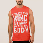 Gym and Fitness Motivation - Make Savage The Body Sleeveless Shirt