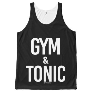 Gym and Tonic -   - Gym Humor -.png All-Over-Print Tank Top