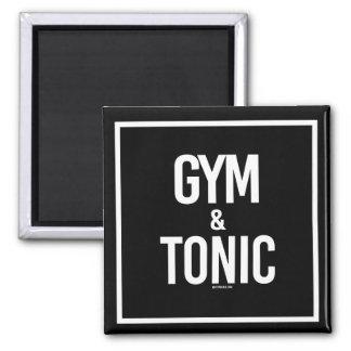 Gym and Tonic -   - Gym Humor -.png Magnet