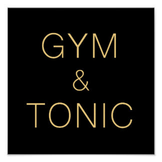 Gym and Tonic Poster