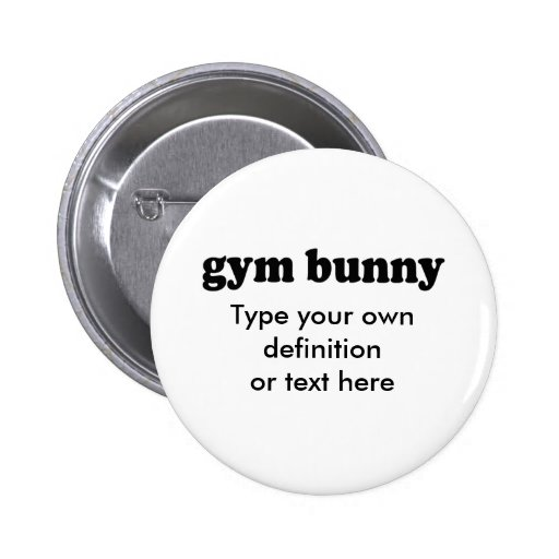 GYM BUNNY PINBACK BUTTONS