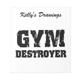 Gym Destroyer Note Pad
