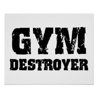 Gym Destroyer Poster