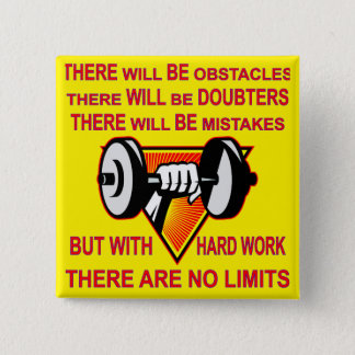 Gym Dumbbell There Are No Limits Button