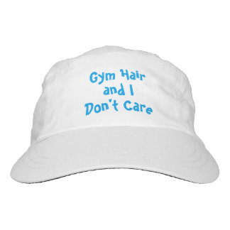 Gym Hair and I Don't Care Hat
