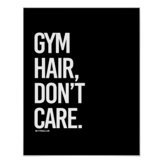 Gym hair don't care -   - Gym Humor -.png Poster