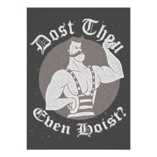Gym Humor - Dost Thou Even Hoist? Circus Strongman Poster