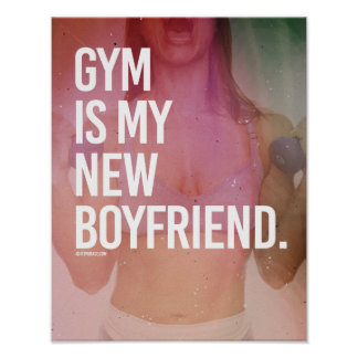 Gym is my new boyfriend -   Girl Fitness -.png Poster