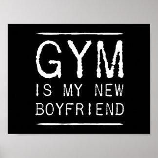 Gym Is My New Boyfriend Poster