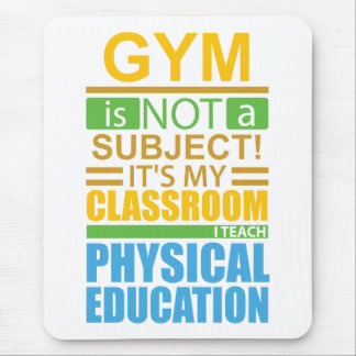 Gym is not a Subject Mouse Pad