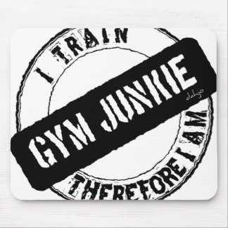 GYM JUNKIE. I TRAIN THEREFORE I AM. black Mouse Pad