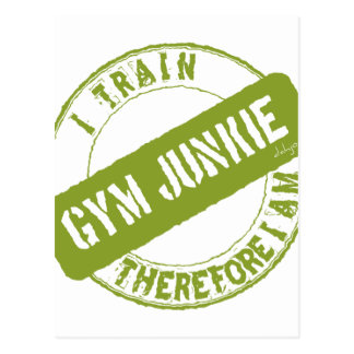 GYM JUNKIE. I TRAIN THEREFORE I AM. light green Postcard