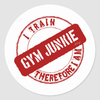 GYM JUNKIE. I TRAIN THEREFORE I AM. red Classic Round Sticker