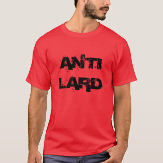 "Gym Motivation ""Anti Lard"" T-Shirt"